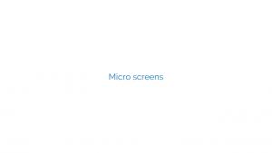 Micro screens