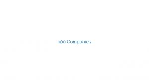 100 Companies